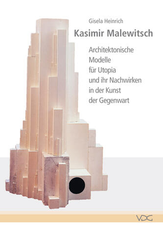 buch kasimir malewitsch architektonische modelle f r utopia und ihr nachwirken in der kunst. Black Bedroom Furniture Sets. Home Design Ideas