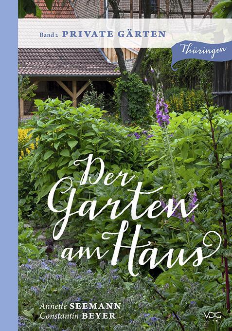 """Buch """"Der Garten am Haus - Band 2: Private Gärten"""" direkt vom Verlag"""