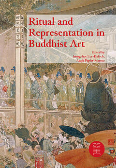 Ritual and Representation in Buddhist Art