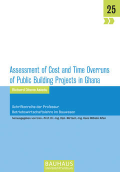 Assessment of Cost and Time Overruns of Public Building Projects in Ghana
