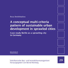 A conceptual multi-criteria pattern of sustainable urban development in sprawled cities