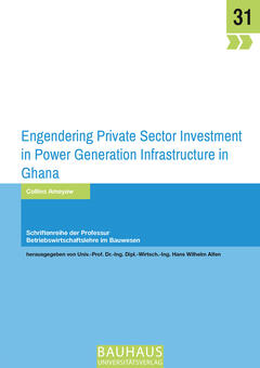 Engendering Private Sector Investment in Power Generation Infrastructure in Ghana