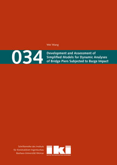 Development and Assessment of Simplified Models for Dynamic Analyses of Bridge Piers Subjected to Barge Impact